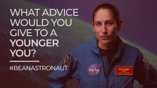 #BeAnAstronaut: What Advice Would You Give to a Younger You?