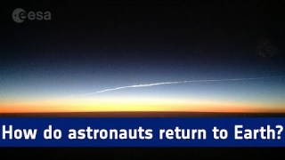 How do astronauts return to Earth? [with Closed Captions]