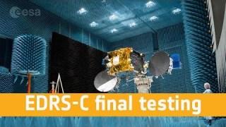 EDRS-C final testing