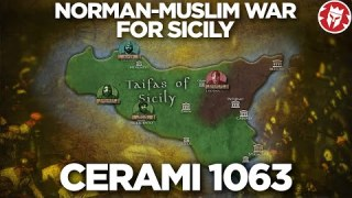 Battle of Cerami 1063 – Norman-Muslim War for Sicily DOCUMENTARY