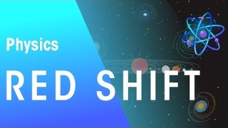 Red shift | Astrophysics | Physics | FuseSchool