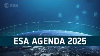 ESA Agenda 2025 Media Briefing