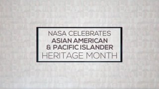 NASA Celebrates Asian American and Pacific Islander (AAPI) Heritage Month 2021