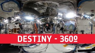 Destiny | Space Station 360 [in French with English subtitles available]