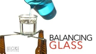 Balancing Glass – Sick Science! #165