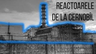 Reactorul nuclear de la Cernobîl
