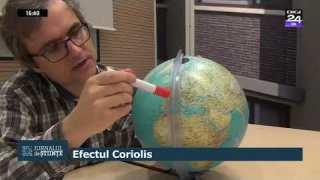 Efectul Coriolis, explicat de fizicianul Cristian Presură