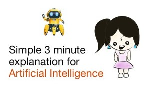 How to Explain Artificial Intelligence (AI) to Kids in under 3 minutes.