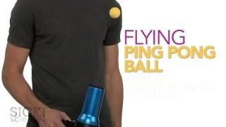 Flying Ping Pong Ball – Sick Science! #186