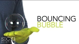 Bouncing Bubble – Sick Science! #096