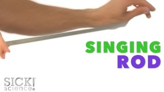 Singing Rod – Sick Science! #224