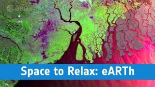 ESA – Space to Relax / eARTh