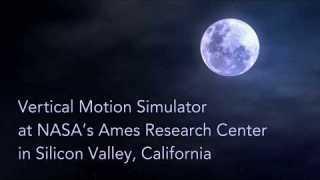 NASA's Vertical Motion Simulator