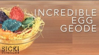 Incredible Egg Geode – Sick Science! #082