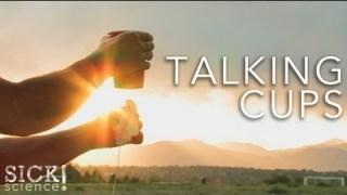 Talking Cups – Sick Science! #091