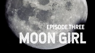 NASA Explorers: Moon Girl