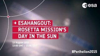 ESAHangout: Rosetta mission's day in the Sun