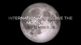 International Observe the Moon Night – Sept. 26 2020
