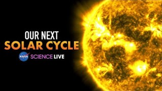 NASA Science Live: Our Next Solar Cycle