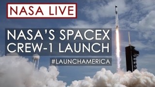 Watch the Launch of NASA's SpaceX Crew-1 Mission to the International Space Station