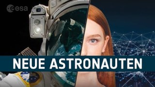 ESA sucht neue Astronautinnen und Astronauten
