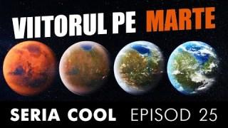 Ep. 25 🟠 Terraformarea planetei Marte