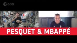 Kylian Mbappé calls astronaut Thomas Pesquet