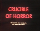 Crucible of Horror