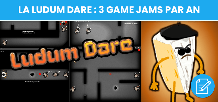 Participez à la Ludum Dare : 3 game jams par an