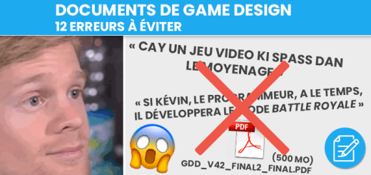 Documents de game design : 12 erreurs à éviter