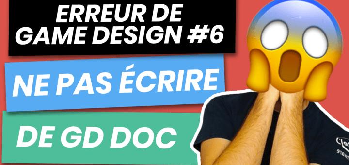 Erreur de Game Design 6 - Ne pas écrire de documents de game design