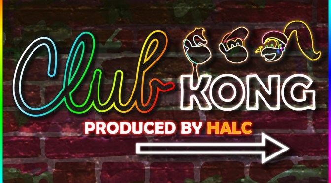 Club Kong, a Donkey Kong Country remix album by halc and GameChops