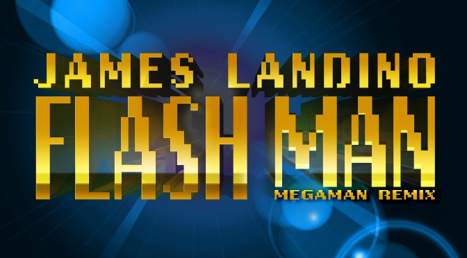 Flash Man (James Landino Remix)