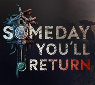 Someday You'll Return facts