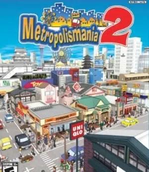 MetropolisMania 2 facts
