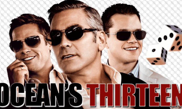 Oceans Thirteen – Full Movie