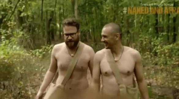 Naked and Afraid: James Franco and Seth Rogen
