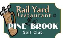 The Rail Yard At Pine Brook Golf Course Welcomes You To Dine This Season…