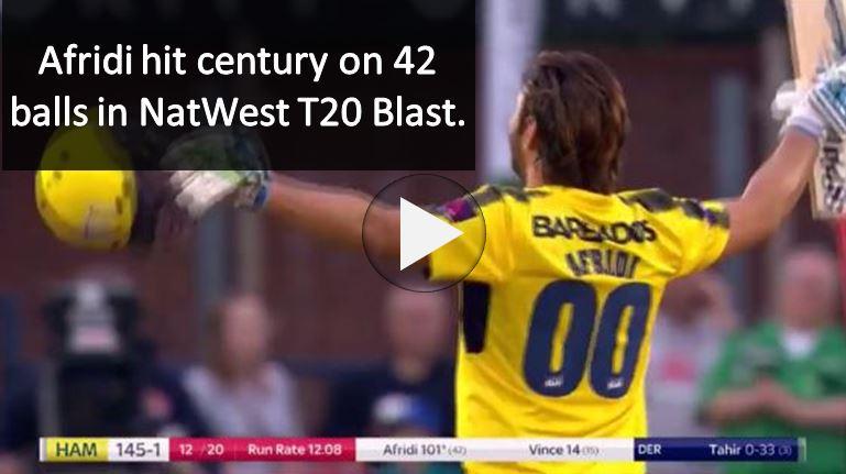 Shahid Afridi Century 101(42) in NatWest T20 Blast