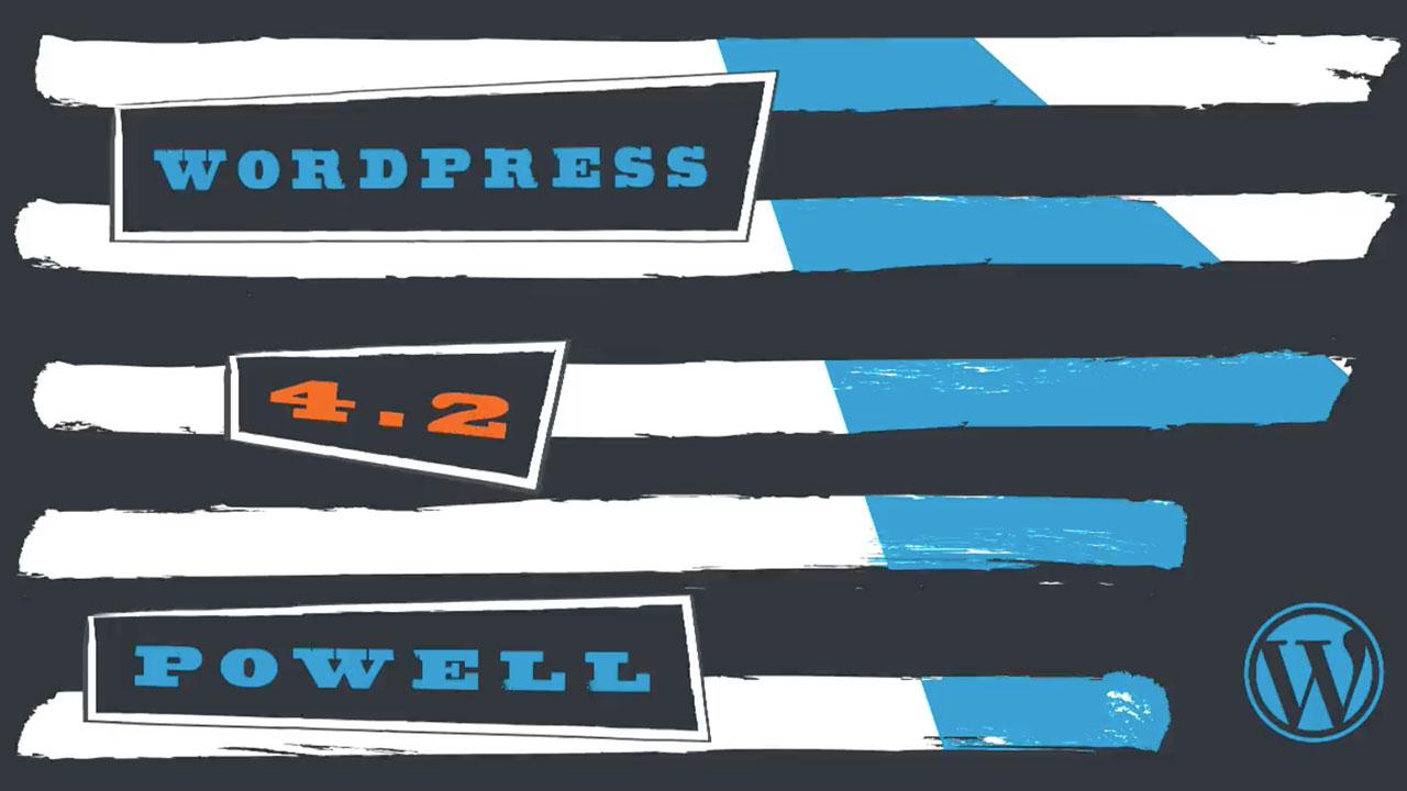 "Introducing WordPress 4.2 ""Powell"""