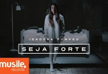 seja forte - isadora pompeo