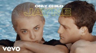 Only Child - Jayne