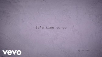 Taylor Swift - it's time to go (Official Lyric Video)