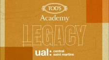 TOD'S ACADEMY AND CENTRAL SAINT MARTINS TOGETHER TO SUPPORT THE NEW CREATIVES