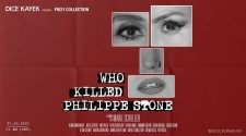 Dice Kayek: Who Killed Philippe Stone | FW21