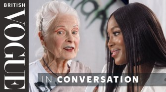 Naomi Campbell Meets Vivienne Westwood    British Vogue
