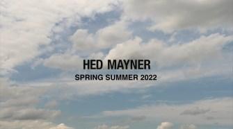 Hed Mayner Spring/Summer 2022
