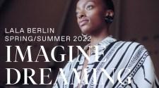 Lala Berlin Spring/Summer 2022: Imagine Dreaming