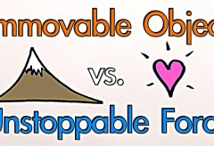 Featured Vid #21 – Immovable Object Vs. Unstoppable Force?