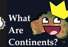 Featured Vid #186 – What are Continents?
